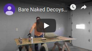 Bare Naked Decoys Video